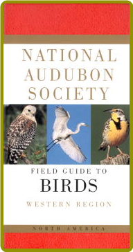National Audubon Society Field Guide to North American Birds-West